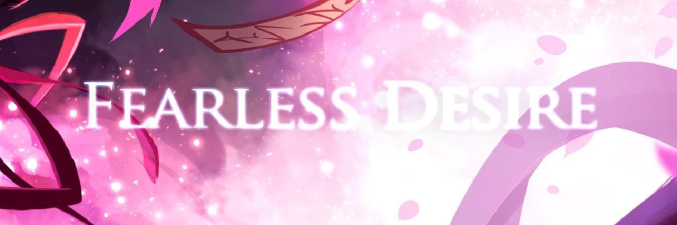 Fearless Desire, banner